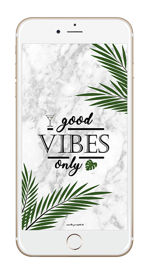 Good Vibes Only Fond d'Ecran